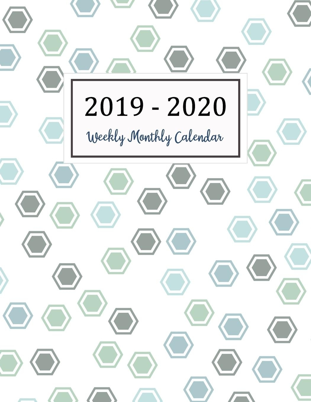 2019-2020 Calendar: Two Years - Daily Weekly Monthly Calendar Planner 24  Months January 2019 To December 2020 - Walmart