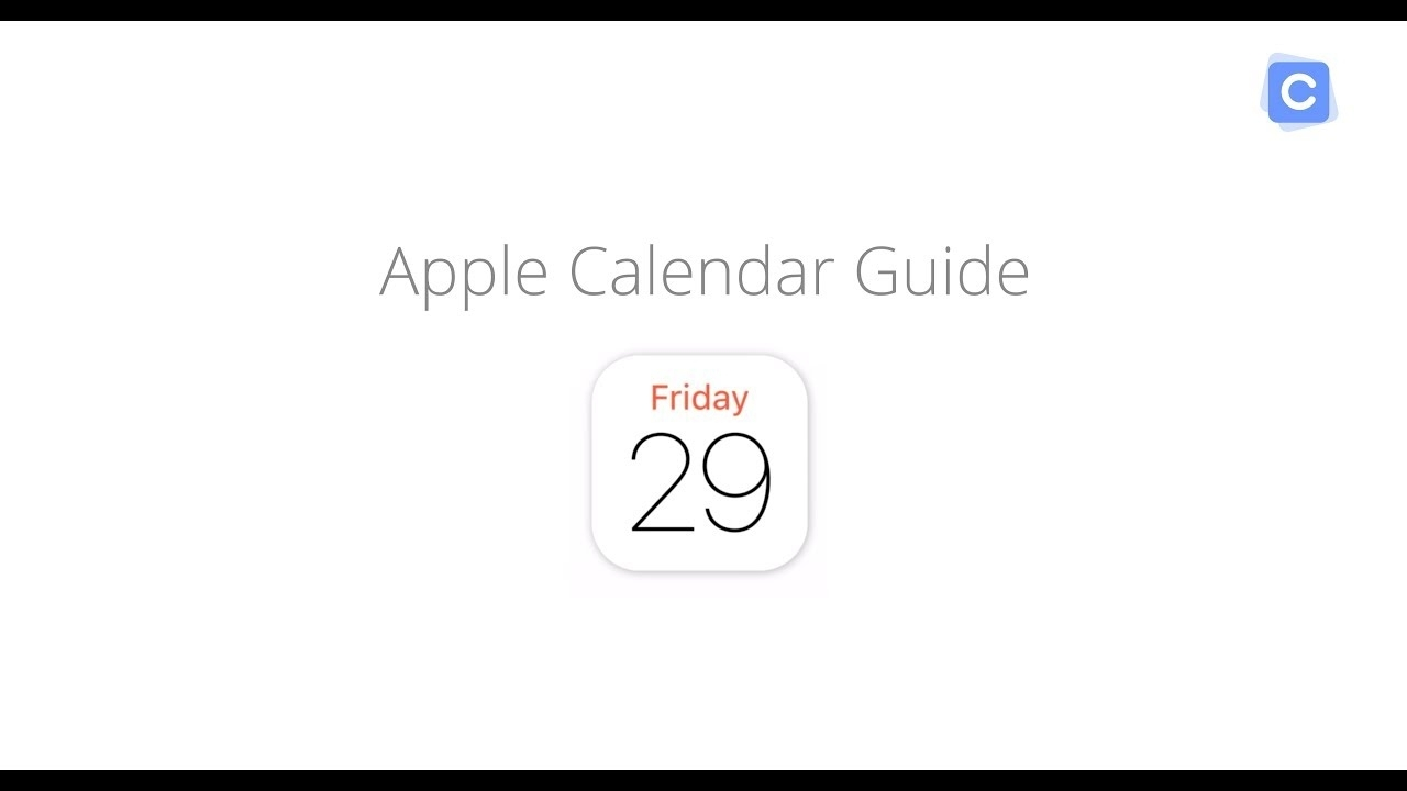 Apple Calendar Guide: Everything You Need To Know About Ical