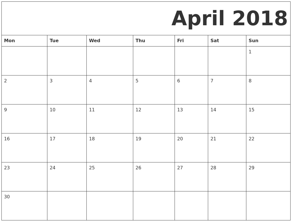 April 2018 Monday Starting Calendar | 2018 Printable