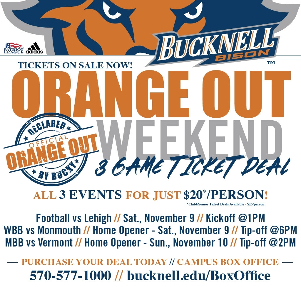 Bucknell University - Ticket Sales - Orange Out Weekend Special