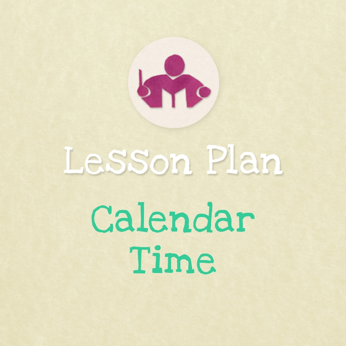 Calendar Time Lesson & Activity Plan