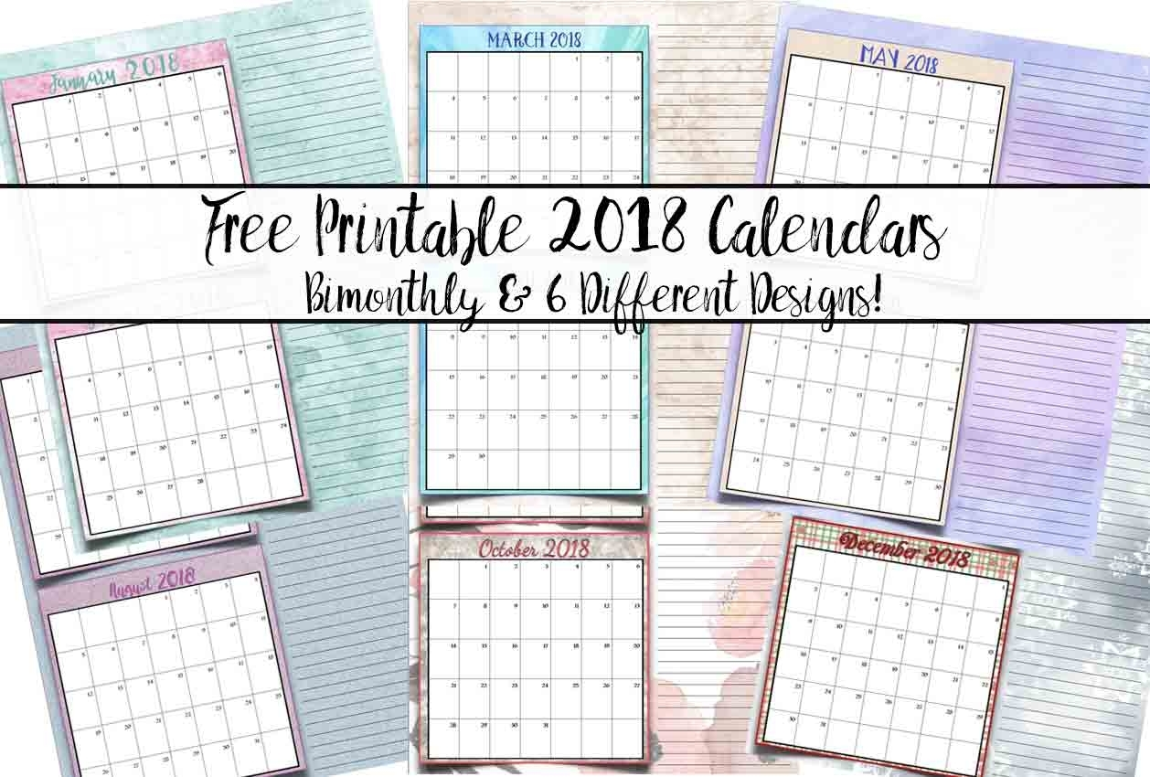 Free Printable 2018 Bimonthly Calendars: 6 Designs!