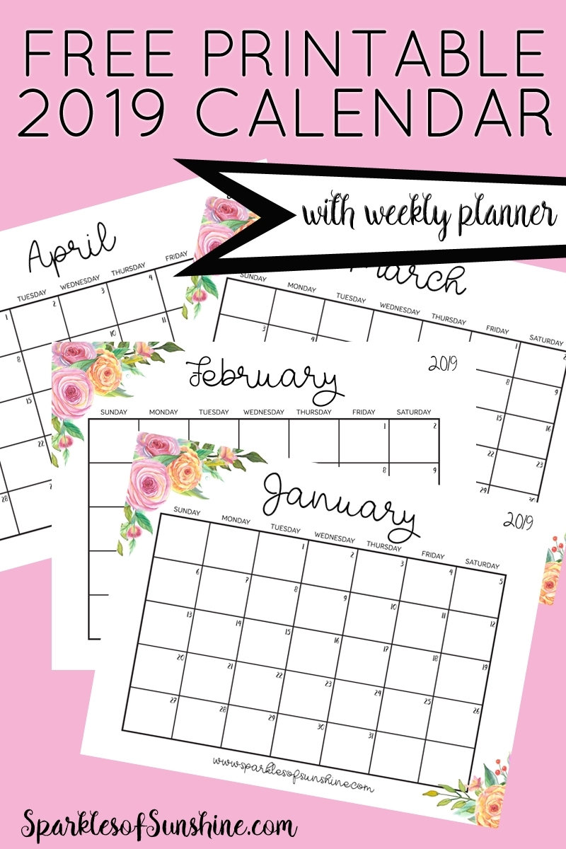 Free Printable 2019 Calendar With Weekly Planner - Sparkles