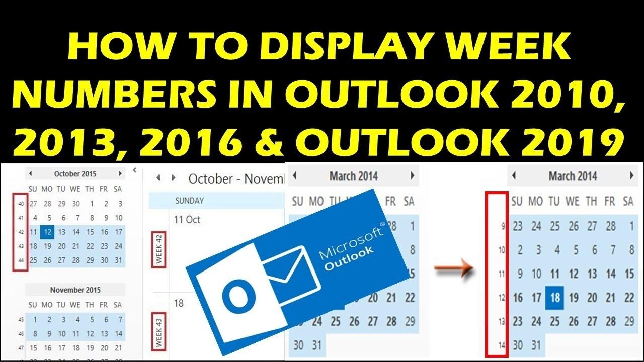 How To Display Week Numbers In Outlook 2010, 2013, 2016 & Outlook 2019