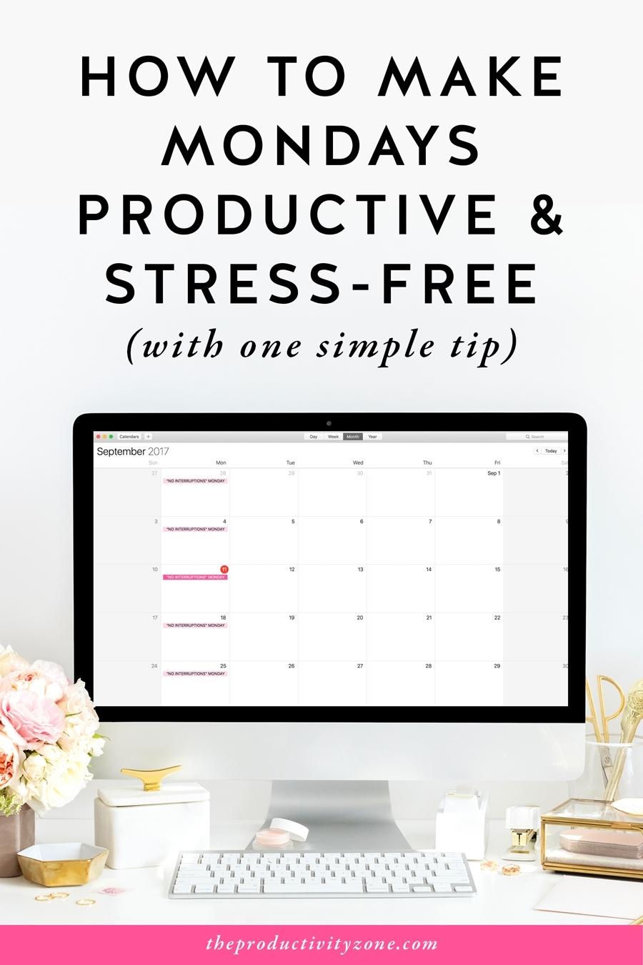How To Make Mondays Productive & Stress-Free (With One