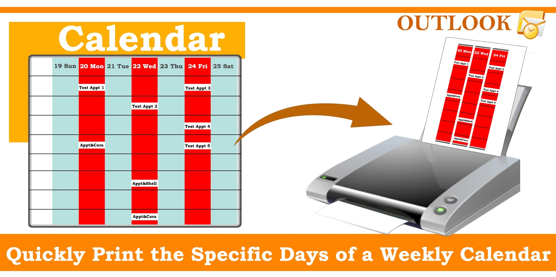 How To Quickly Print The Specific Days Of A Weekly Calendar