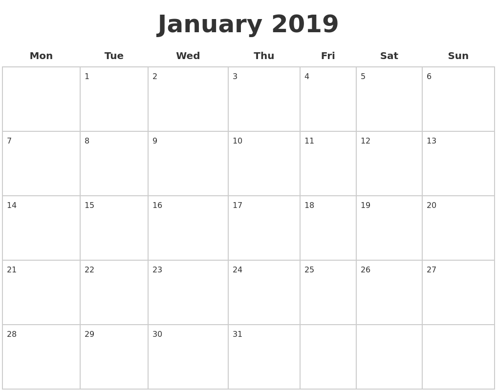 January 2019 Blank Calendar Pages Monday Start #january2019