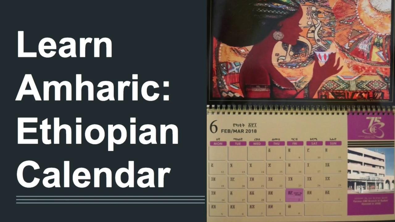 Learn Amharic: Ethiopian Calendar And Months In Amharic