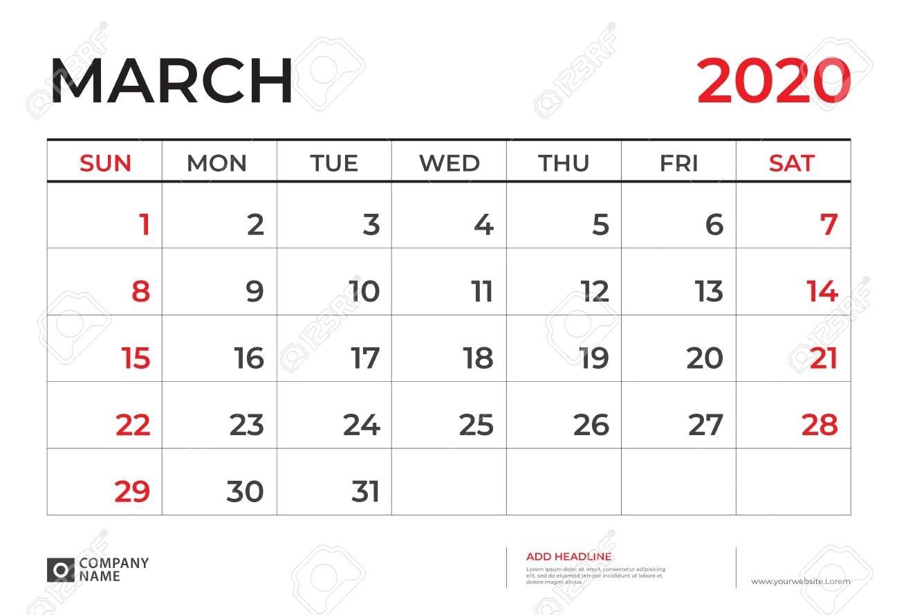 March 2020 Calendar Template, Desk Calendar Layout Size 9.5..