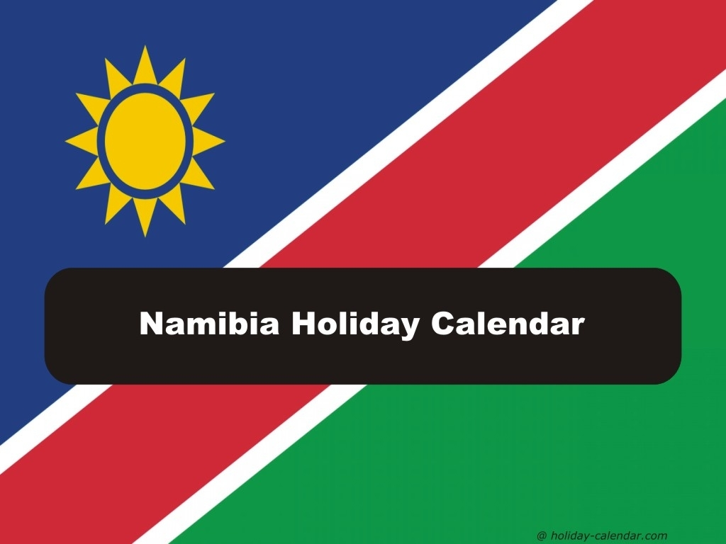 Namibia 2019 / 2020 Holiday Calendar
