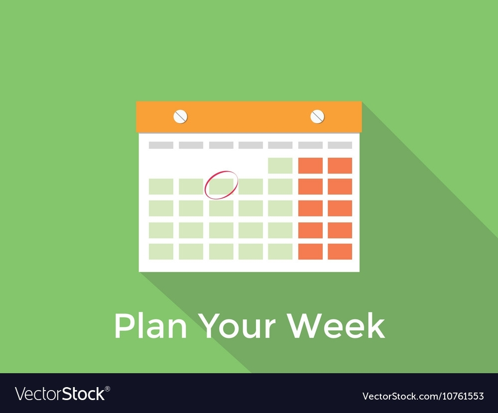 Plan Your Week Concept With A Calendar And Long