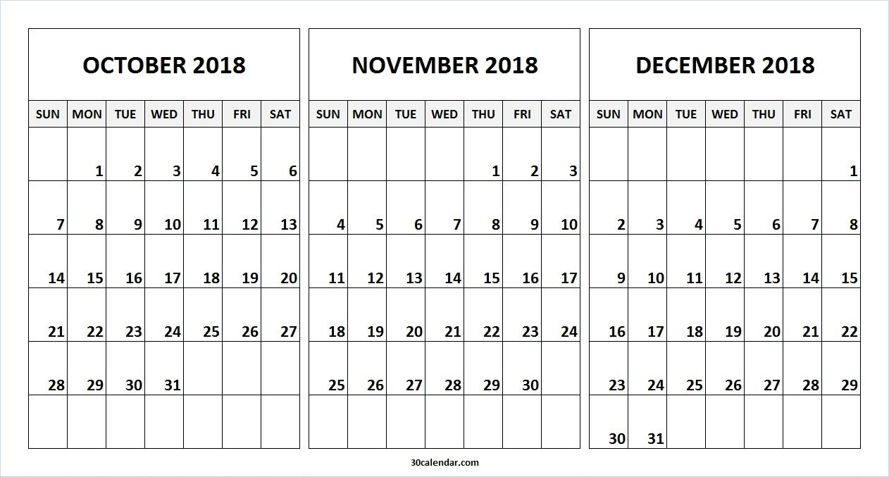 Printable Blank October November December 2018 Calendar