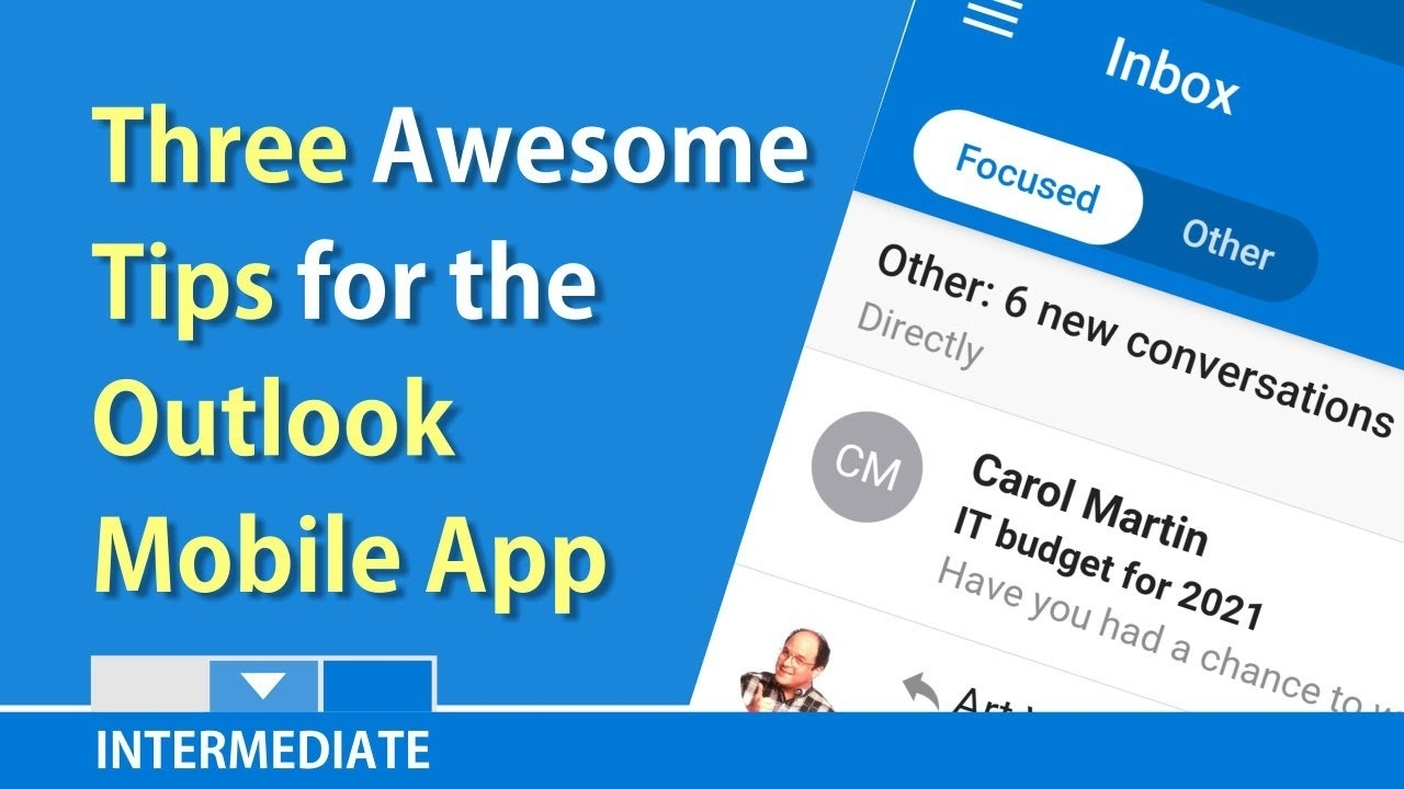 Three Tips For The Outlook Mobile Appchris Menard