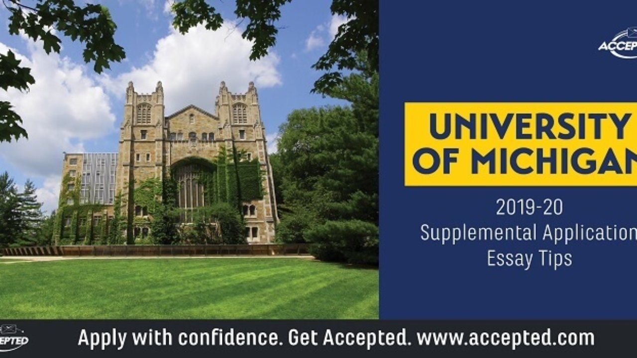 Tips For Answering The University Of Michigan Supplemental