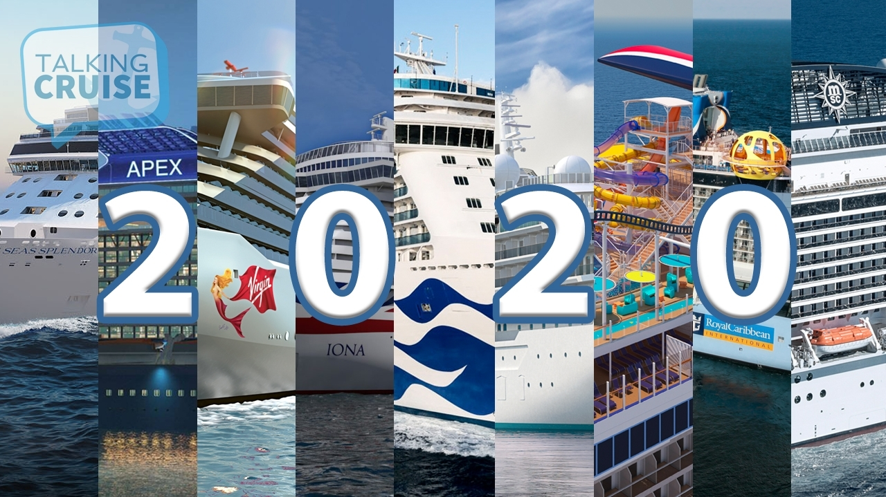 Top New Cruise Ships Arriving In 2020 | Talking Cruise