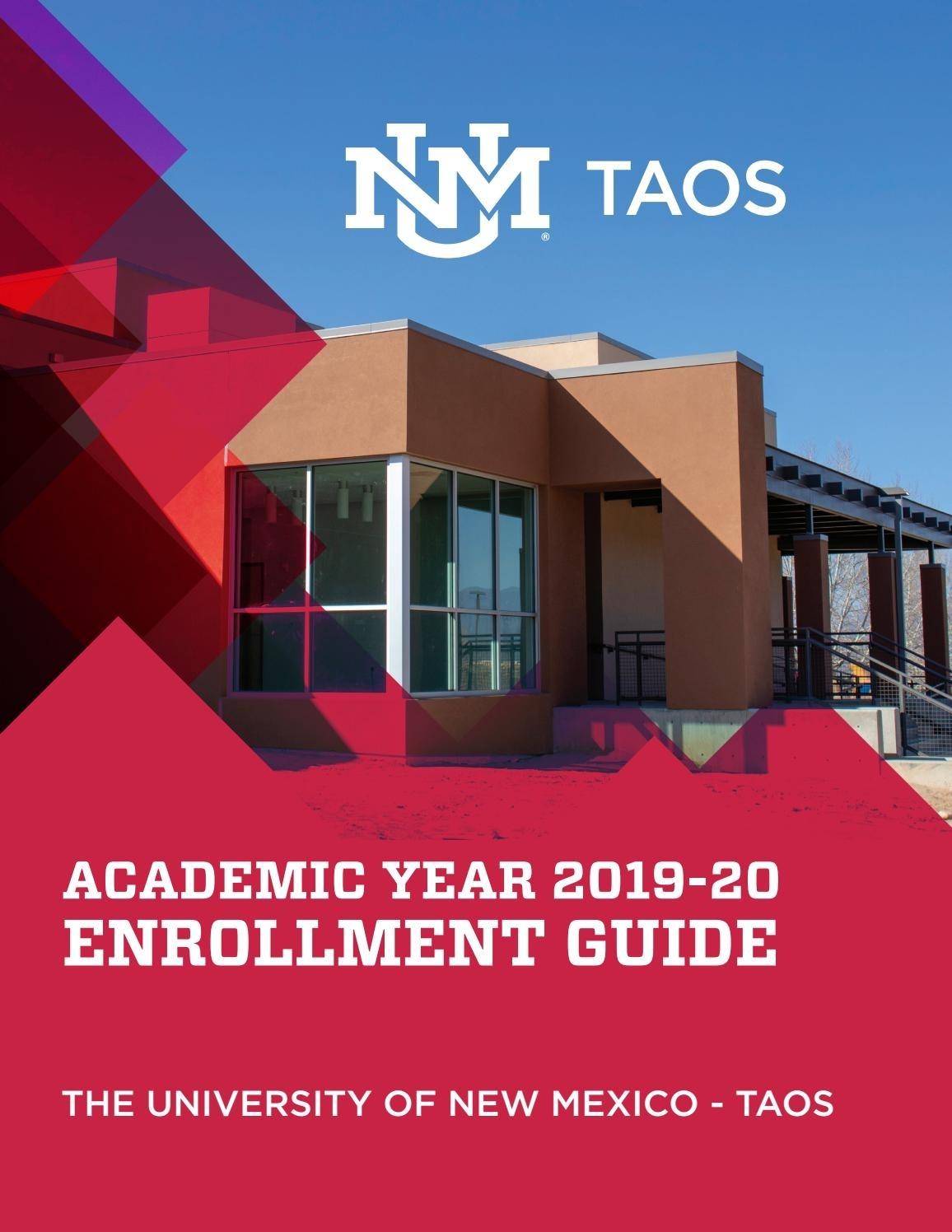 Unm-Taos Enrollment Guide: Academic Year 2019-20Unm Taos