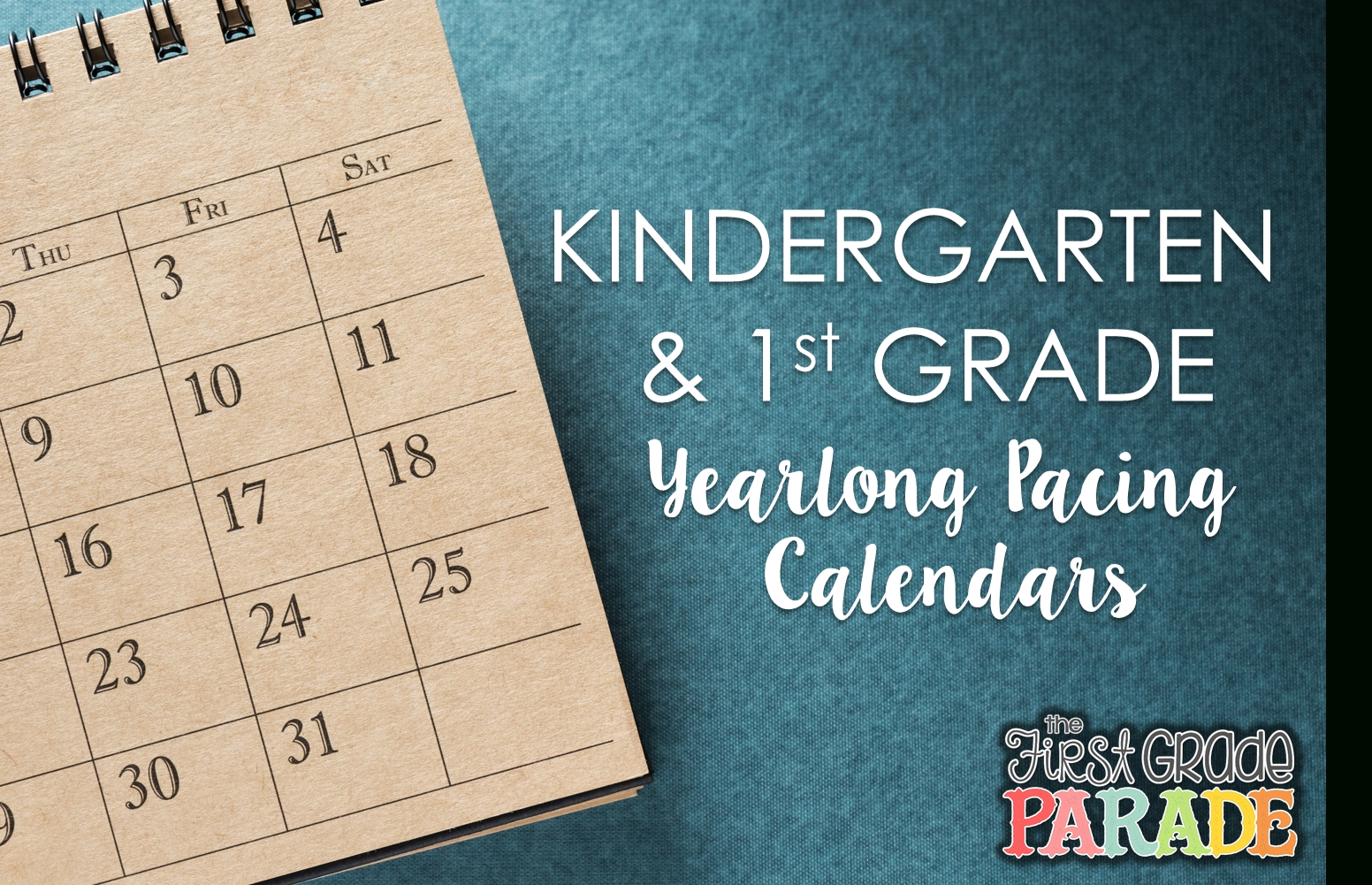 Year Long Planning & Pacing Guide (K & 1St Grades) - The