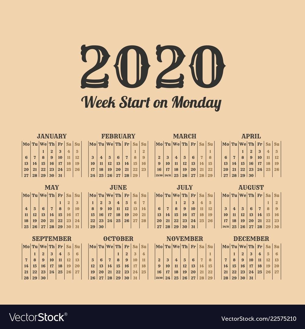 2020 Year Vintage Calendar Weeks Start On Monday