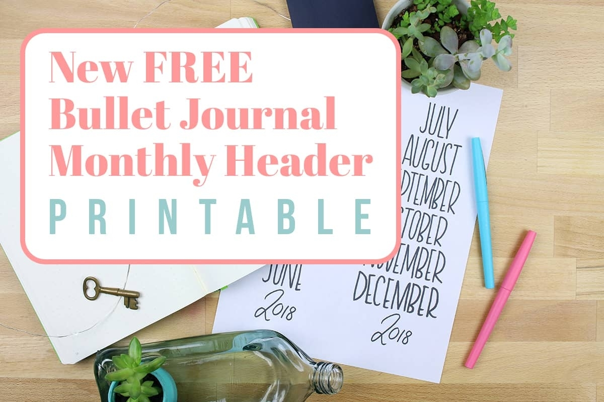 New Free Bullet Journal Monthly Header Printable