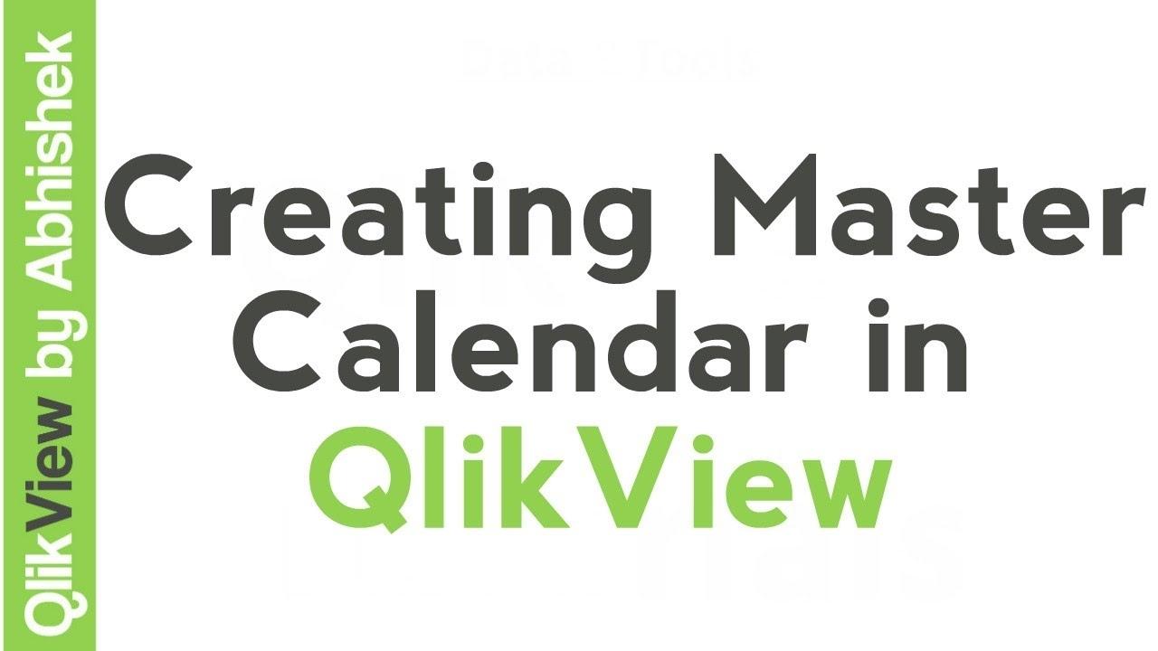 Qlikview Tutorial | Creating Master Calendar In Qlikview | Data & Tools