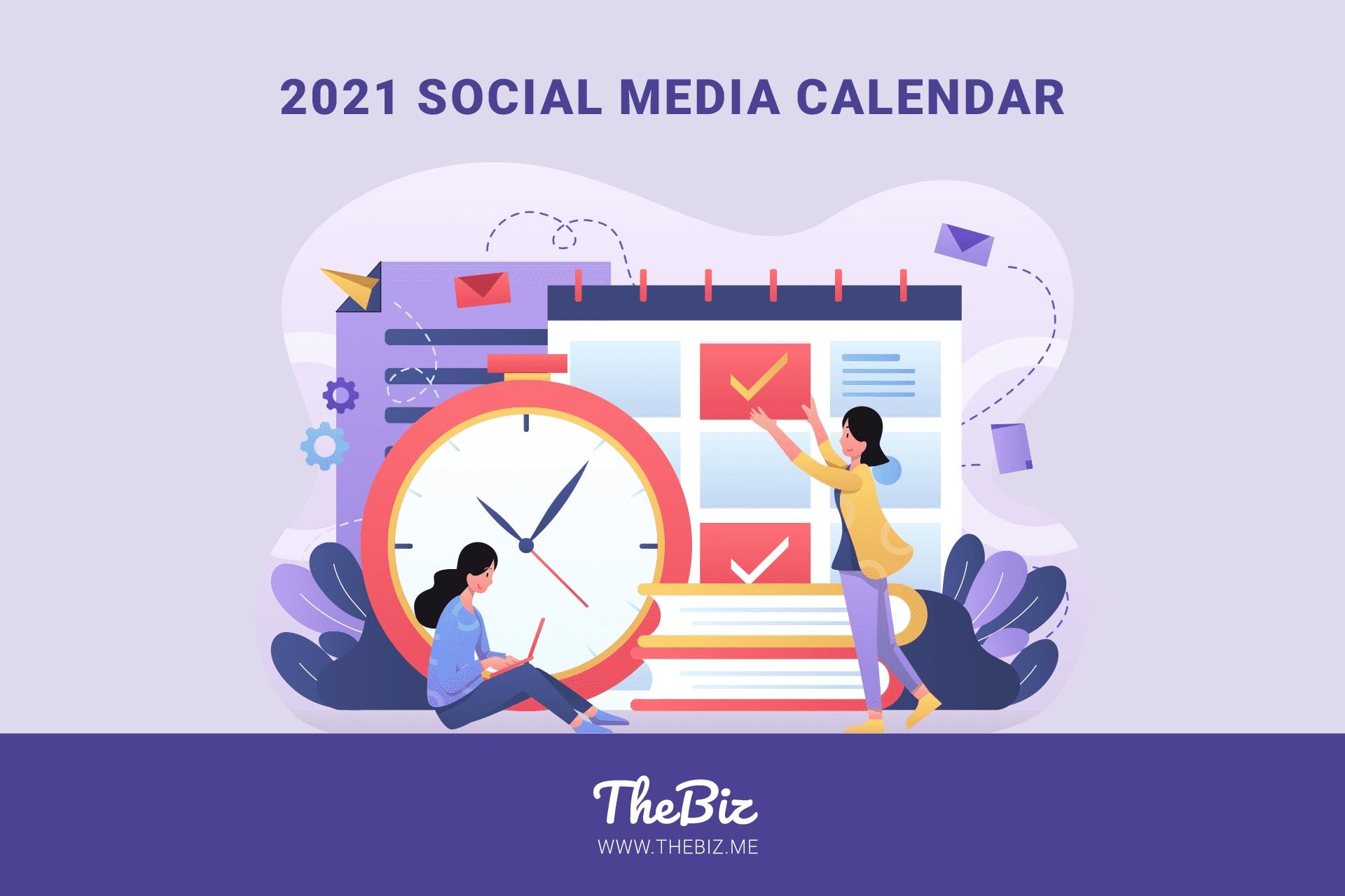 2021 Social Media Calendar For Small Businesses – Thebiz