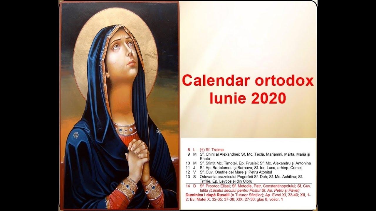 Calendar Ortodox. Calendar Ortodox Pentru Luna Iunie 2020