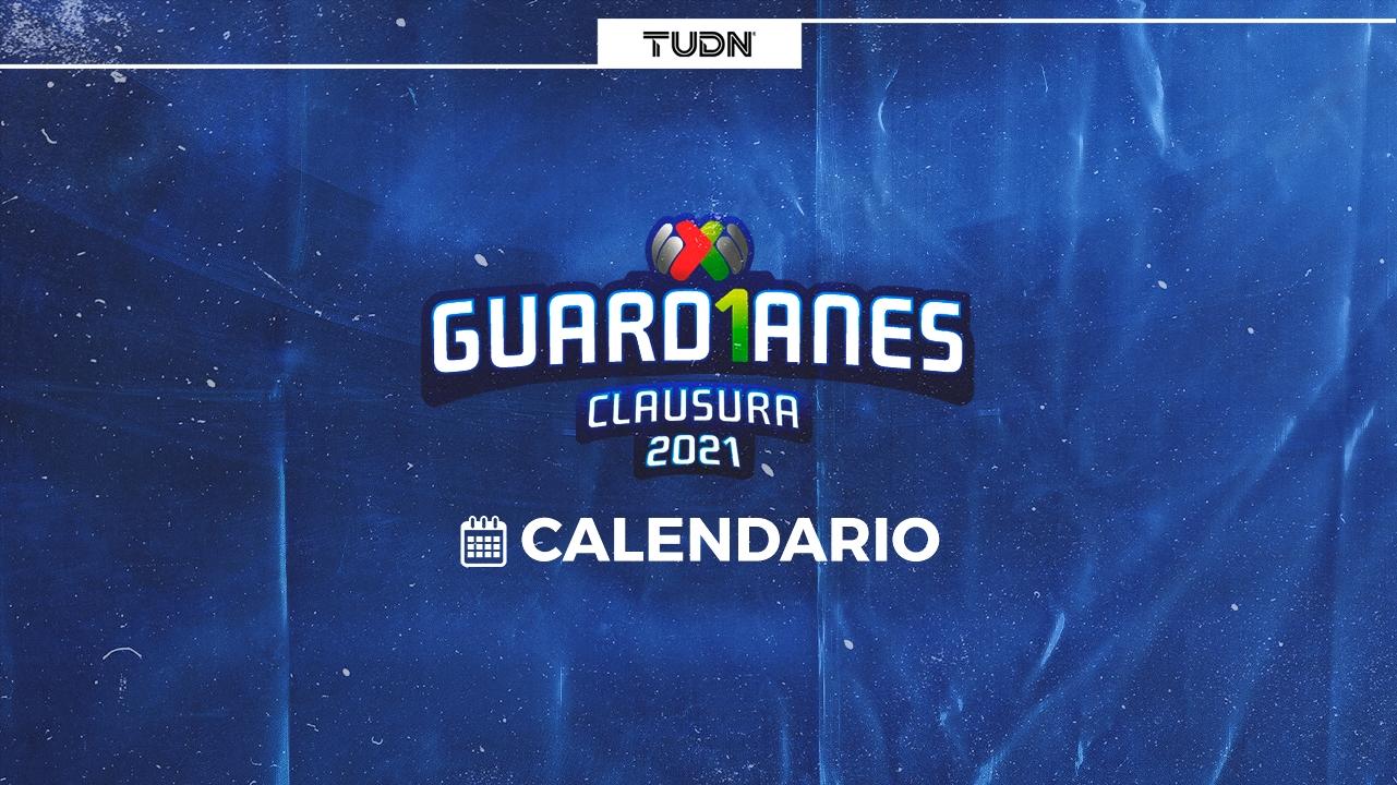 Calendario Liga Mx Guardianes 2021: Fechas Y Partidos