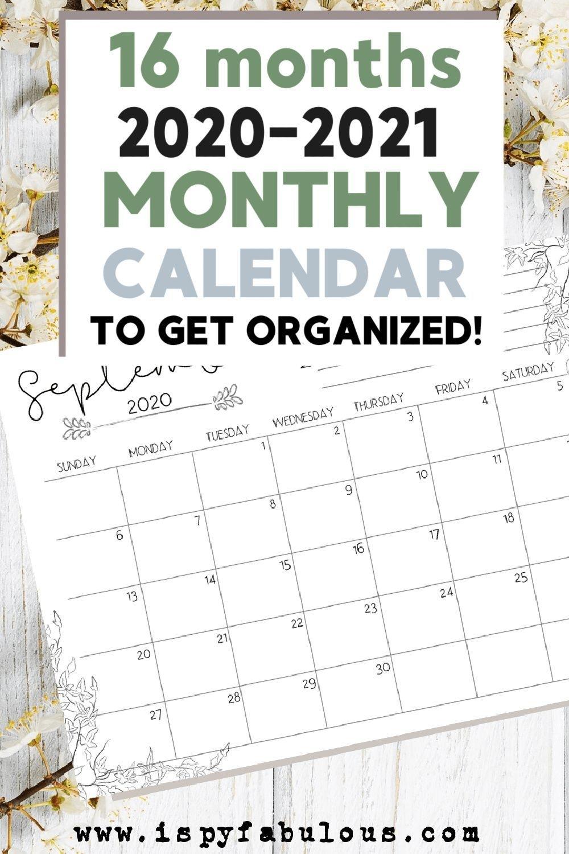 Get Organized With A 16-Month Printable Calendar! - I Spy