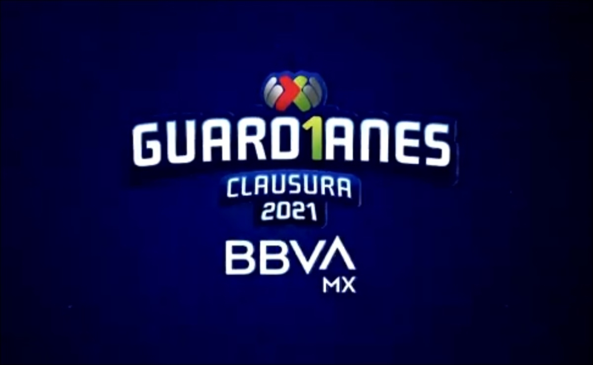 Liga Mx: Know The Calendar For The Clausura 2021 - Ruetir