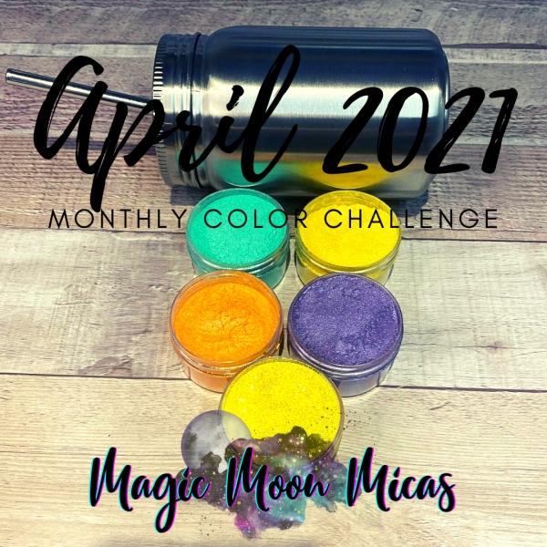 April 2021 : Monthly Color Challenge ⋆ Magic Moon Micas