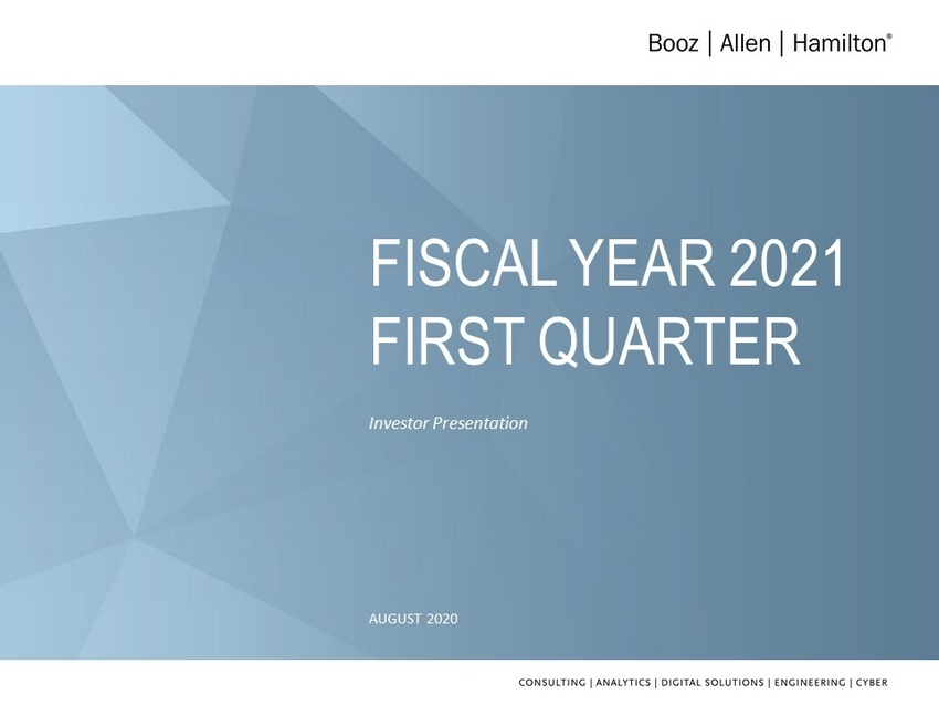 Investor Presentation August 2020 Fiscal Year 2021 First
