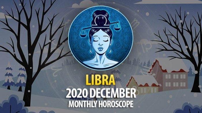 Libra 2020 December Monthly Horoscope