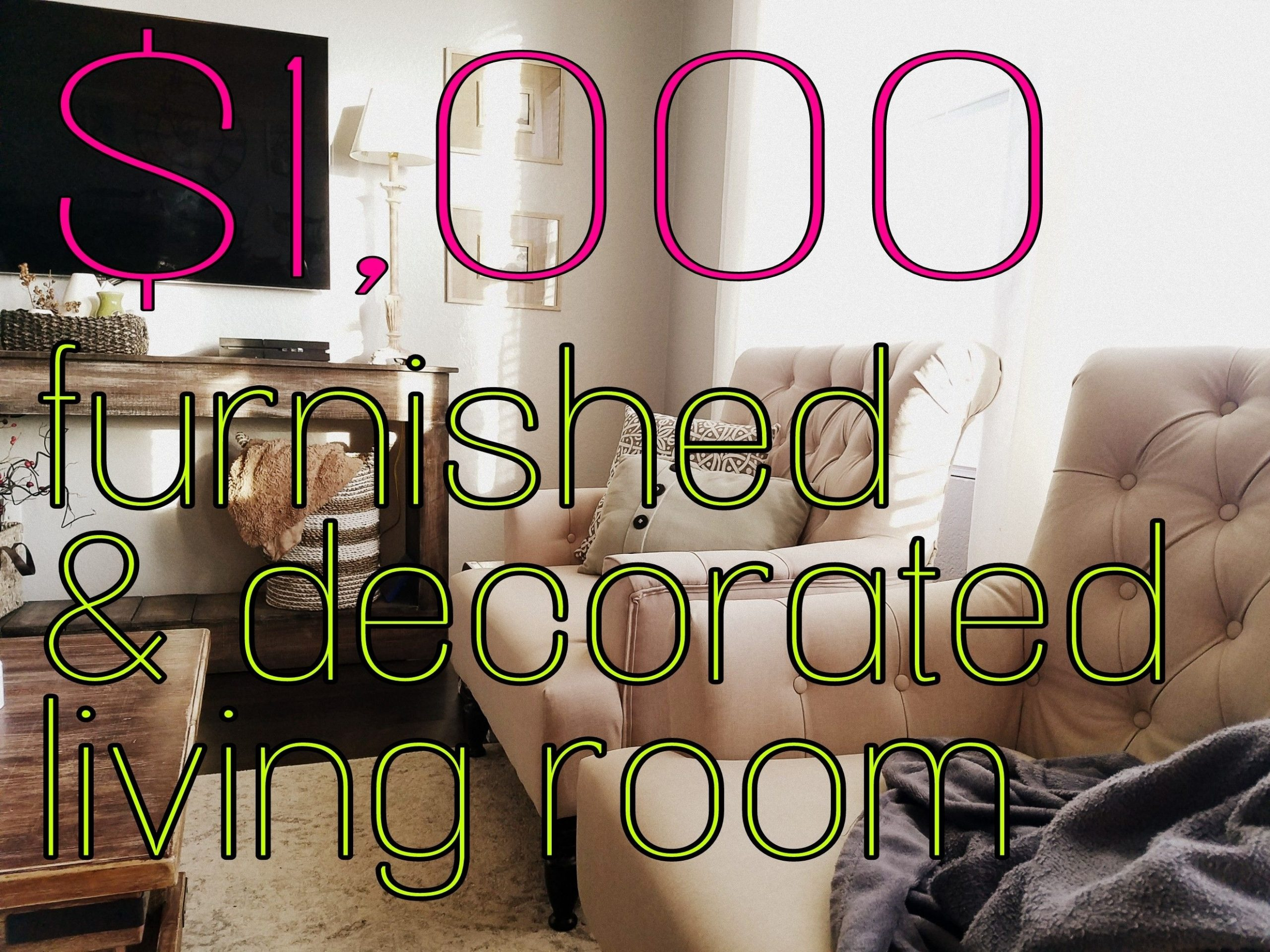 Living Room Furnished And Decorated With Less Than 1,000