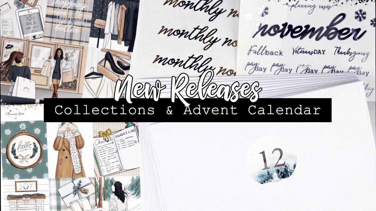 New Collections & 2019 Advent Calendar! || New Releases