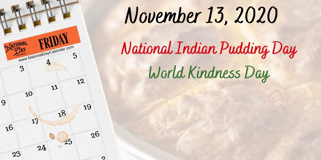 November 13, 2020 - World Kindness Day - National Indian